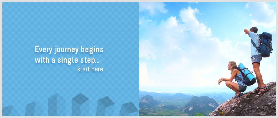 Every journey begins with a single step... start here.